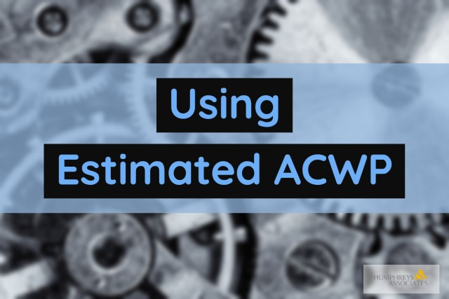 Using Estimated Actual Cost of Work Performed (ACWP)