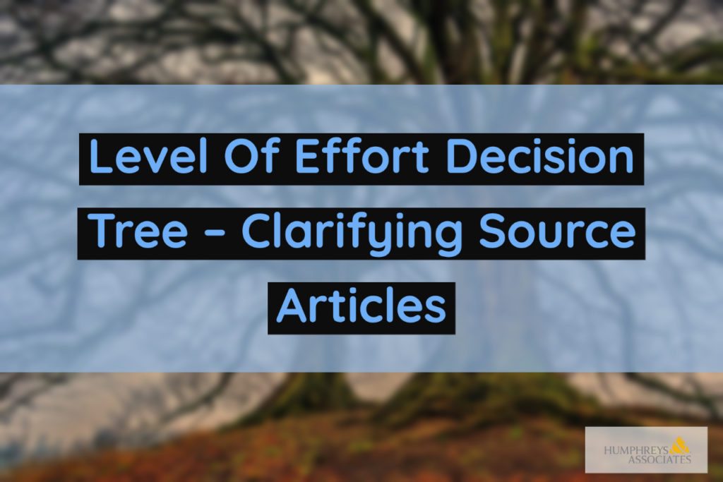 Level Of Effort Decision Tree – Clarifying Source Articles