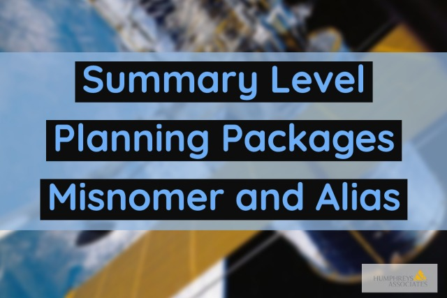 Summary Level Planning Packages (SLPPs) Misnomer and Alias