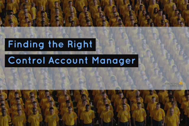 Finding the Right Control Account Manager