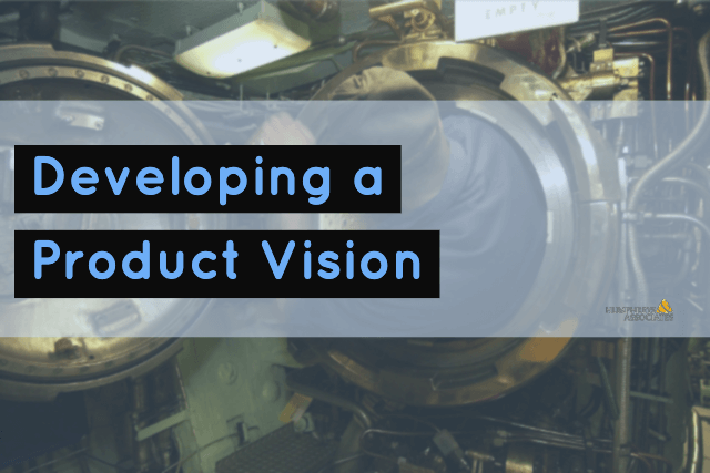 Developing a Product Vission
