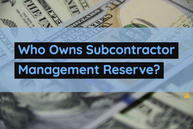 Who Owns Subcontractor Management Reserve?