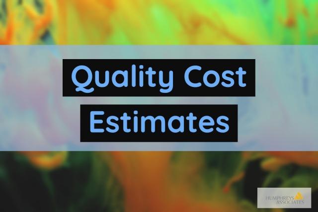 Quality Cost Estimates