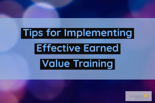 Banner Image - Tips for Implementing Effective Earned Value Training
